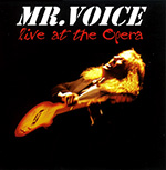 Mr. Voice CD-Cover live at the opera